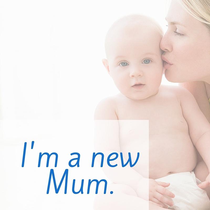 New Mums
