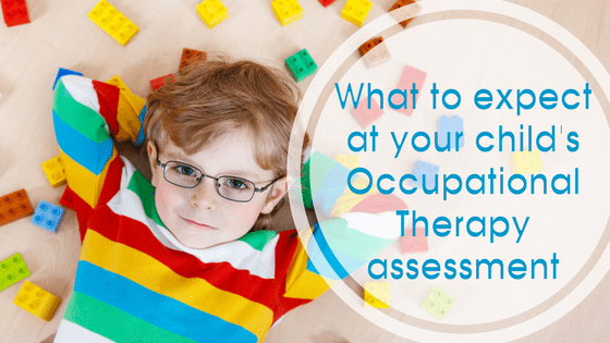 What to expect at your child's Occupational Therapy assessment